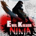 忍者邪恶的杀手手机游戏下载 v1.0